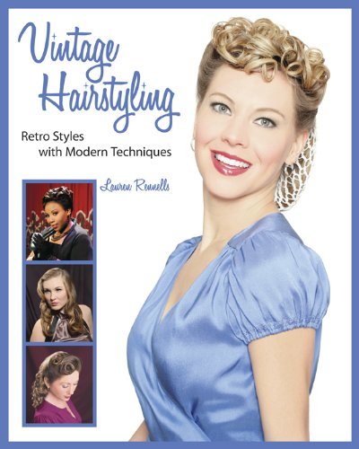 9780981663906: Vintage Hairstyling: Retro Styles with Modern Techniques