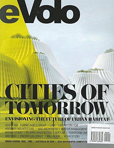 9780981665832: eVolo 03 (Fall/Winter 2010): Cities of Tomorrow