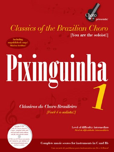 9780981669144: Pixinguinha 1 (Classics of the Brazilian Choro)