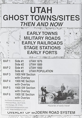 9780981669625: Utah Ghost Towns/Sites Then and Now (6 map set)