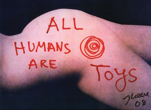 9780981670027: Jonathan Meese: All Humans Are Toys