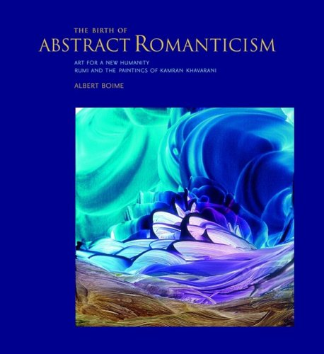 9780981673929: Birth Of Abstract Romanticism, The