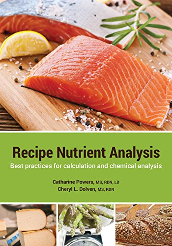 9780981676982: Recipe Nutrient Analysis: Best practices for calculation and chemical analysis