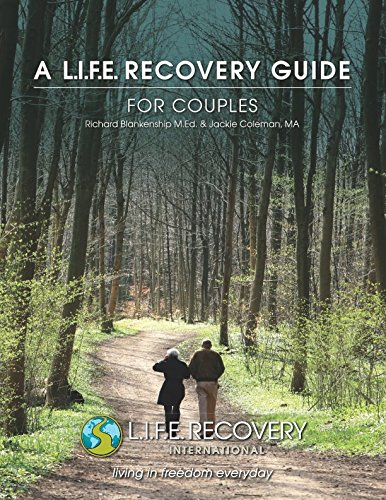 9780981679624: A L.I.F.E. Recovery Guide for Couples: For the Recovered Sex Addict and Their Spouse