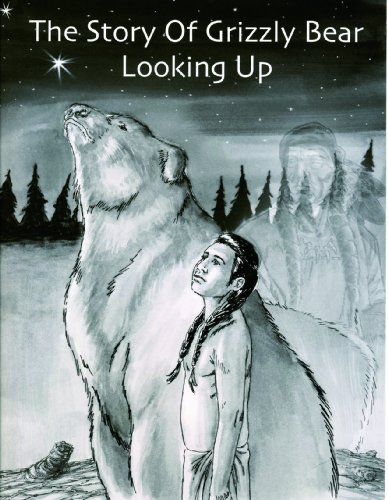 9780981683423: The Story of Grizzly Bear Looking Up