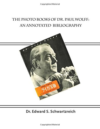 9780981685021: The Photo Books of Dr. Paul Wolff: An Annotated Bibliography