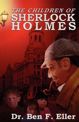 The Children of Sherlock Holmes: Eller, Ben F