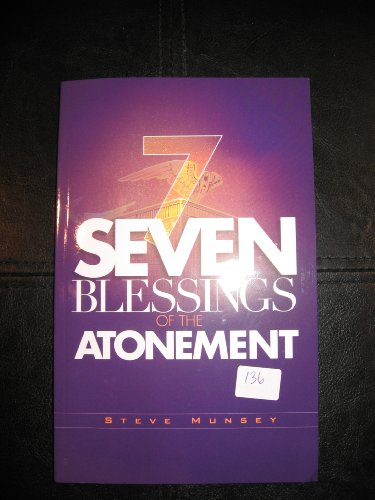 9780981688435: Seven Blessings of the Atonement