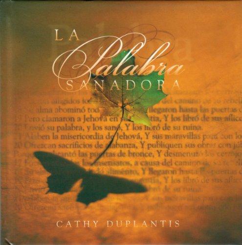 La Palabra Sanadora (The Healing Word) (Spanish Edition): Cathy Duplantis