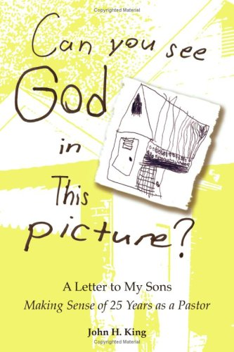 9780981692517: Can You See God in This Picture?: A Letter to My Sons Making Sense of 25 Years of Ministry