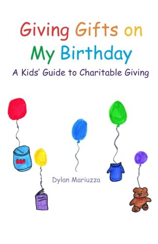 9780981693538: Giving Gifts on My Birthday: A Kids' Guide to Charitable Giving