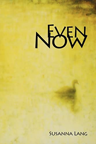 Even Now: Lang, Susanna