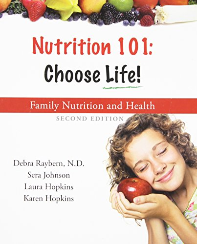 Nutrition 101 : Choose Life a Family Nutrition and Health Program 9780981695426 Nutrition 101: Choose Life! is a three-in-one family nutrition and health program for all ages that presents the major body systems, how