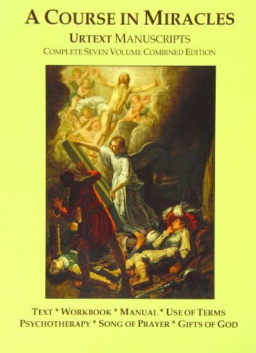 9780981698441: A Course in Miracles Urtext Manuscripts Complete Seven Volume Combined Edition
