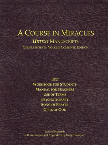 9780981698458: A Course In Miracles Urtext Manuscripts Complete Seven Volume Combined Edition