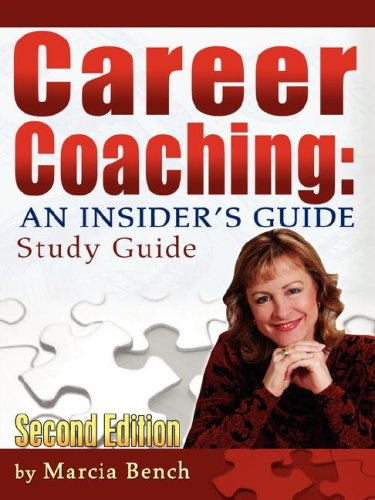 9780981700519: Career Coaching: An Insider's Guide - Study Guide
