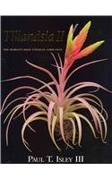 9780981701011: Tillandsia II: The World's Most Unusual Airplants