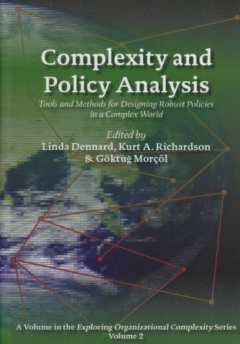 Complexity and Policy Analysis: Tools and Concepts for Designing Robust Policies in a Complex World...
