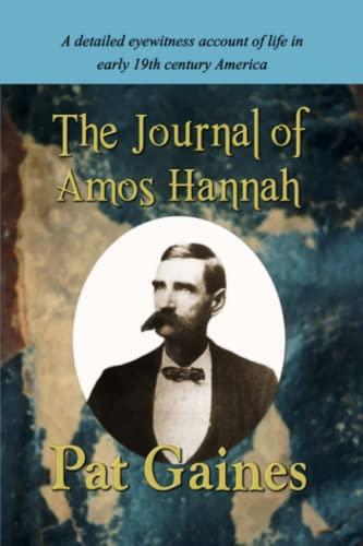 9780981704975: The Journal Of Amos Hannah