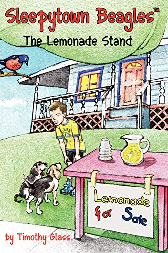 Sleepytown Beagles, The Lemonade Stand: Glass, Timothy