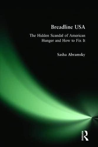 Breadline USA: The Hidden Scandal of American: Sasha Abramsky