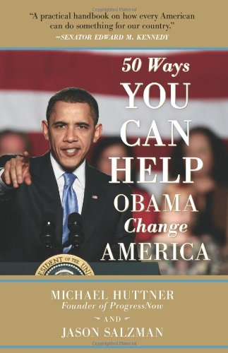9780981709178: 50 Ways You Can Help Obama Change America