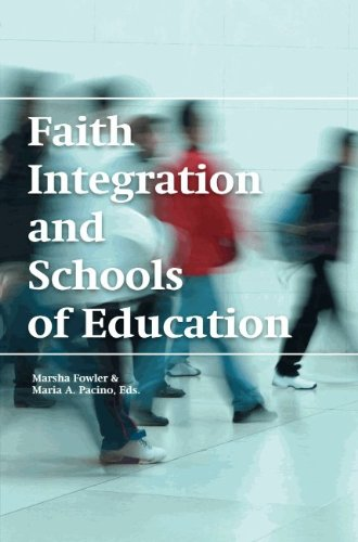 9780981709727: Faith Integration and Schools of Education