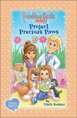 Project Precious Paws: Book Three Soft Cover (Precious Girls Club): Kenney, Cindy