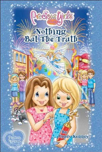 Nothing But The Truth: Book Five (Precious Girls Club) (0981715990) by Cindy Kenney