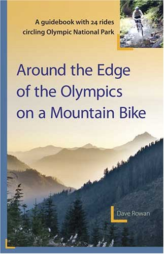9780981716503: Around the Edge of the Olympics on a Mountain Bike