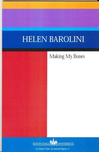 Making My Bones: Helen Barolini