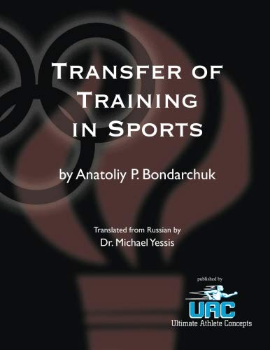 9780981718019: Transfer of Training in Sports