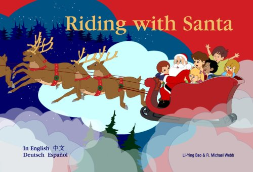 Riding with Santa (English, Spanish, German and: Li-Ying Bao &