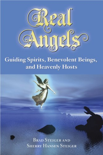 9780981726106: Real Angels: Guiding Spirits, Benevolent Beings, and Heavenly Hosts