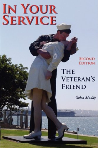 9780981726472: In Your Service: The Veteran's Friend Second Edition