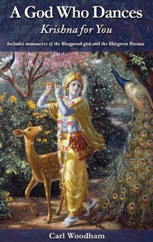 9780981727363: A God Who Dances: Krishna for You