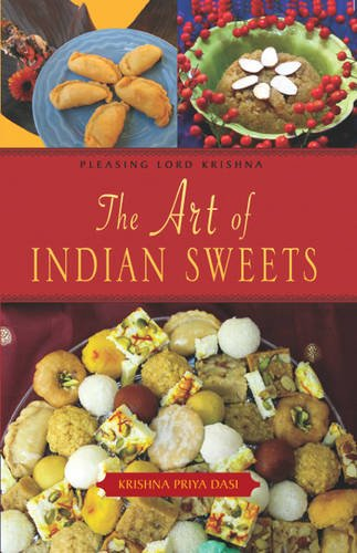 9780981727370: The Art of Indian Sweets