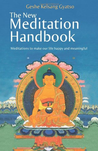 9780981727714: The New Meditation Handbook: Meditations to Make Our Life Happy and Meaningful