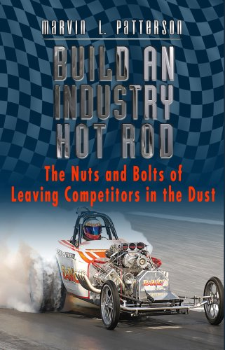 Build an Industry Hot Rod: The Nuts: Marvin L. Patterson
