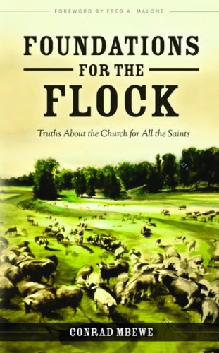 Foundations for the Flock: Conrad Mbewe