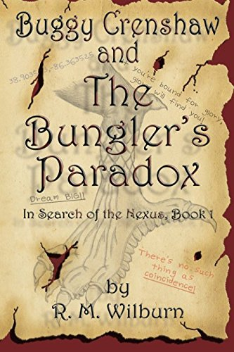 Buggy Crenshaw and The Bungler's Paradox: R. M. Wilburn