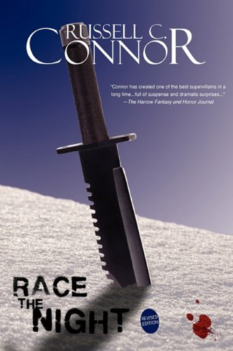Race the Night: Revised Edition: Russell C. Connor