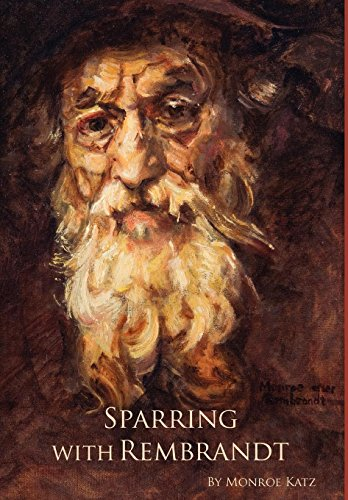 9780981742533: Sparring with Rembrandt