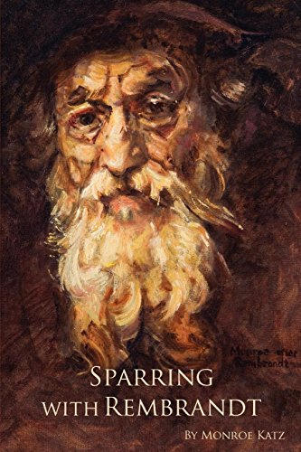 9780981742540: Sparring with Rembrandt