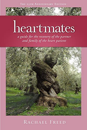 Heartmates: A Guide for the Partner and Family of the Heart Patient: Rachael Freed