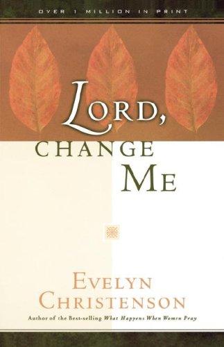 9780981746708: Lord, Change Me