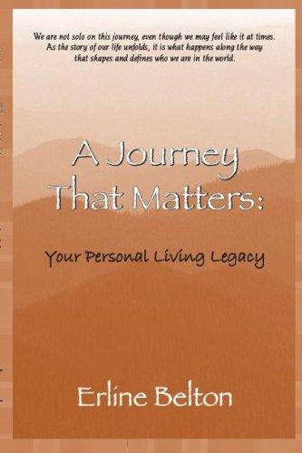 A Journey That Matters: Belton, Erline
