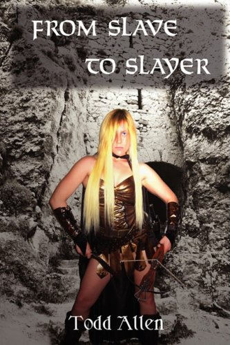 From Slave to Slayer: Allen, Todd