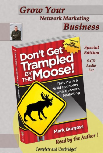 9780981747491: Don't Get Trampled By The Moose