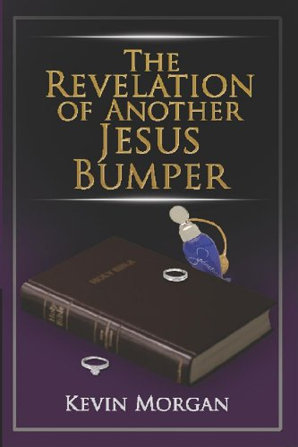 9780981749419: The Revelation Of Another Jesus Bumper